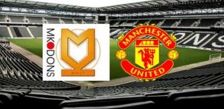 MK Dons vs ManU live stream free